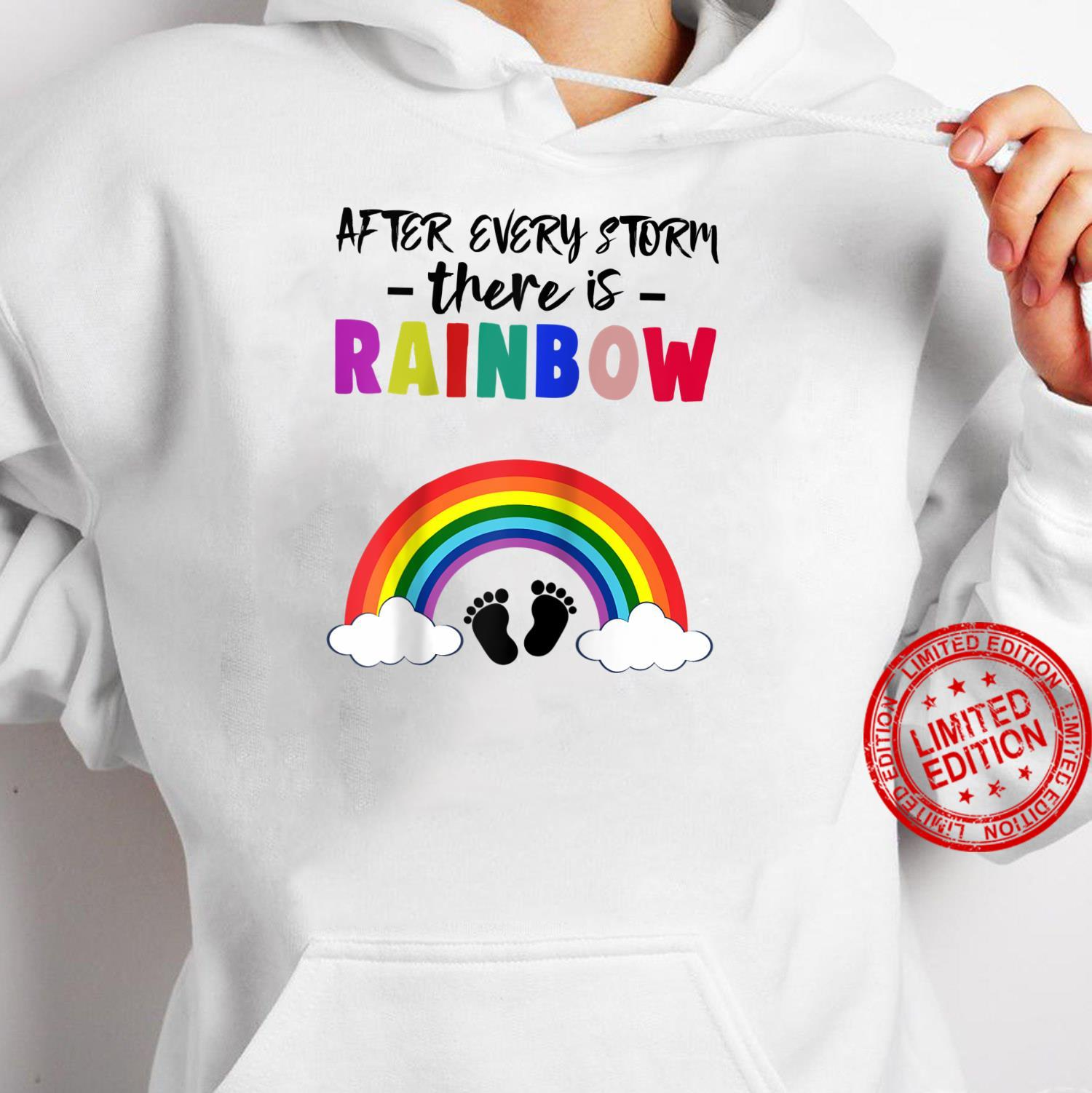 After Every Strom There Is Rainbow Tee Shirt Mommy Baby Shirt hoodie