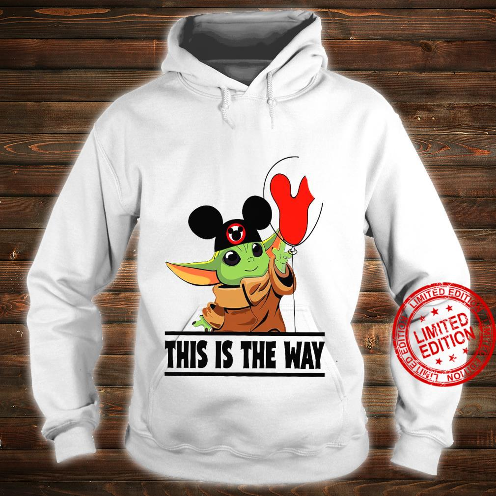 Baby Yoda This Is The Way Shirt hoodie