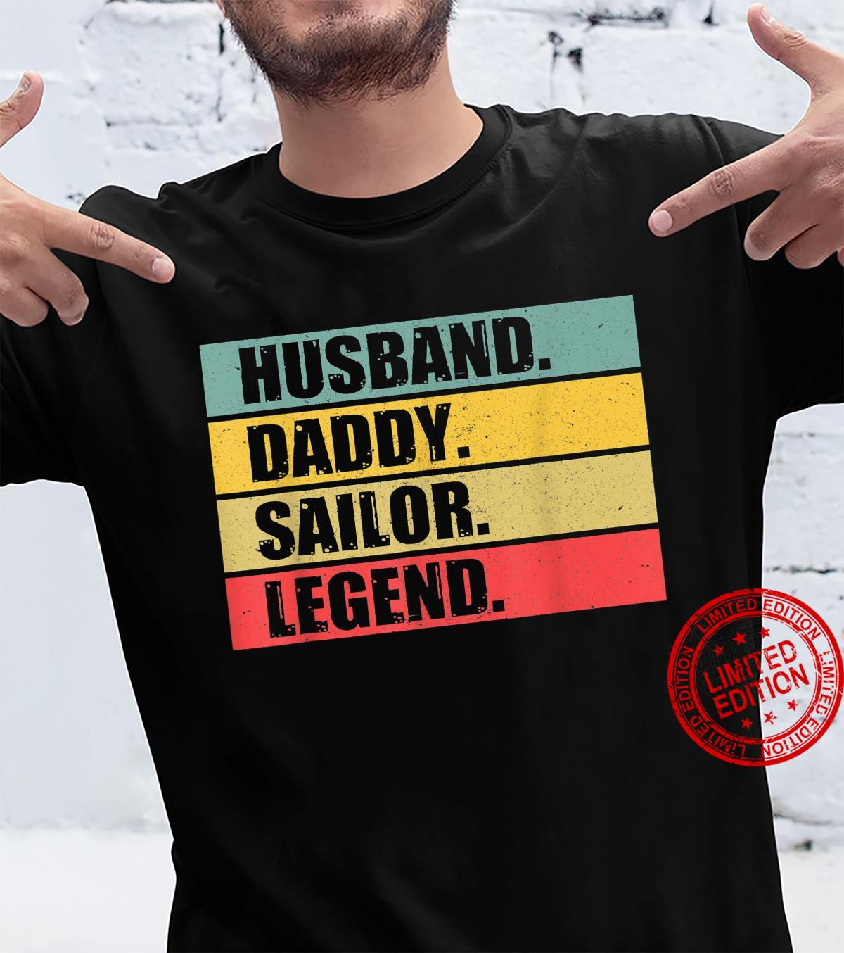 Husband Dad Sailor Quote Sailing Vintage Fathers Day Shirt