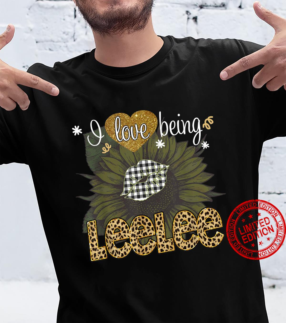 I Love Being Leelee Sunflower Leopard Mothers Day Shirt