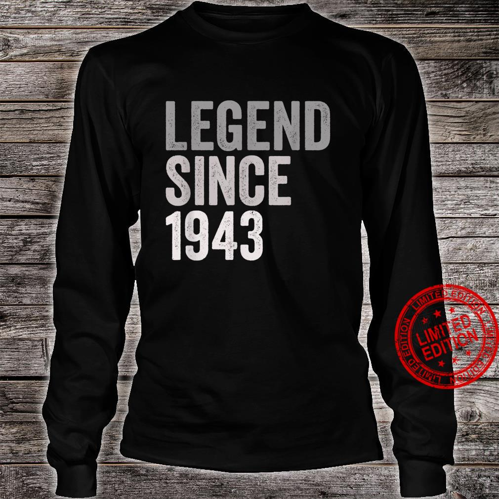 Legend SInce 1943 78 Years Old 78th Birthday Party Shirt long sleeved