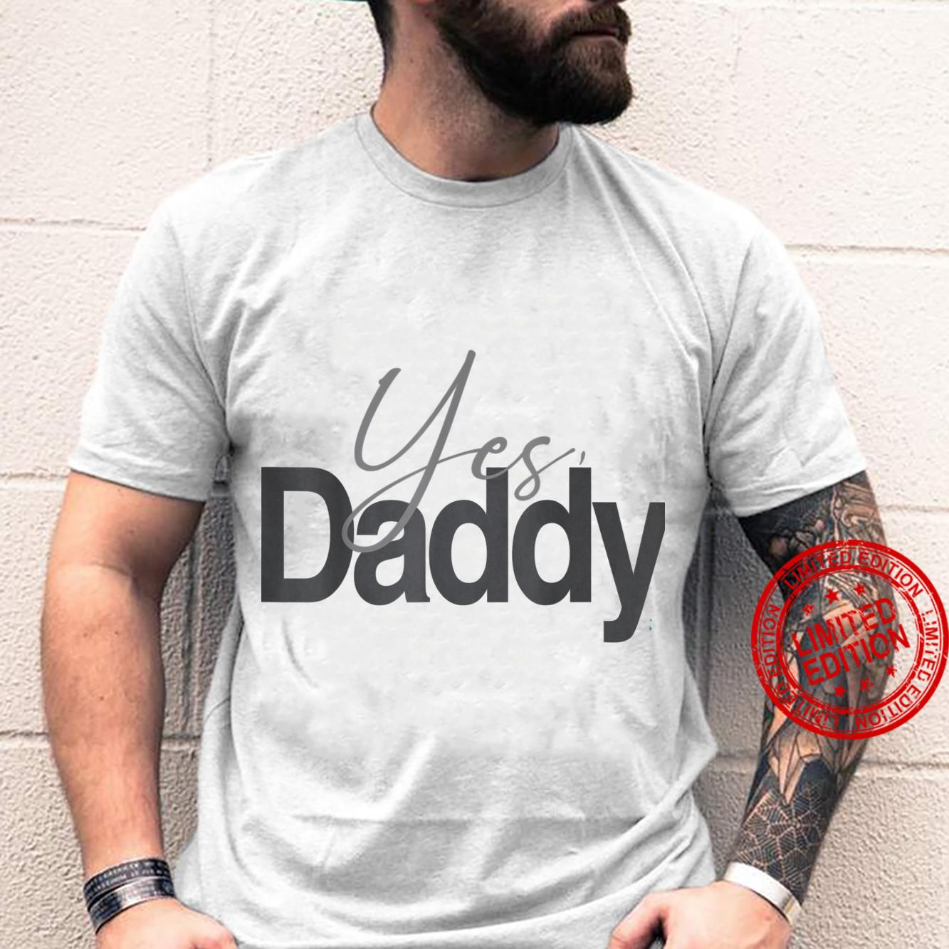 Menss Yes, Daddy Shirt