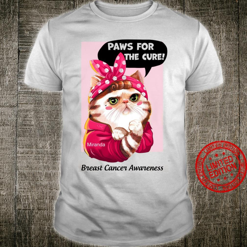 Paws For The Cure Miranda Breast Cancer Awareness Shirt