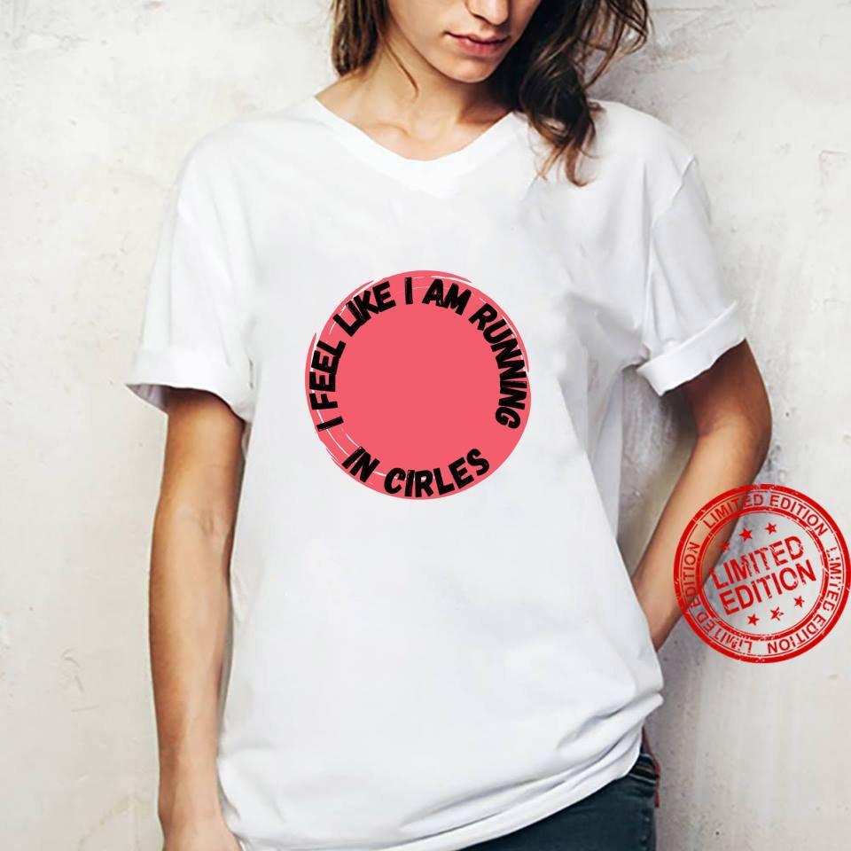 Running in Circles Shirt ladies tee