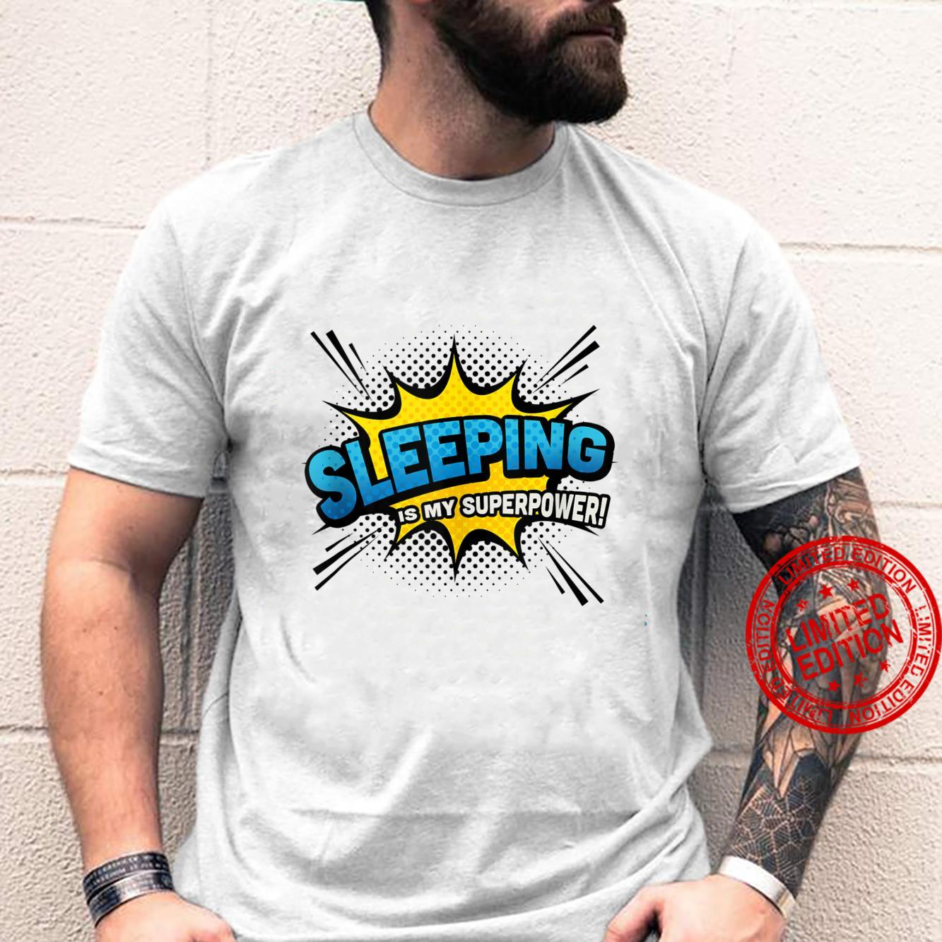 Sleeping is my Superpower Comic Book Style Shirt
