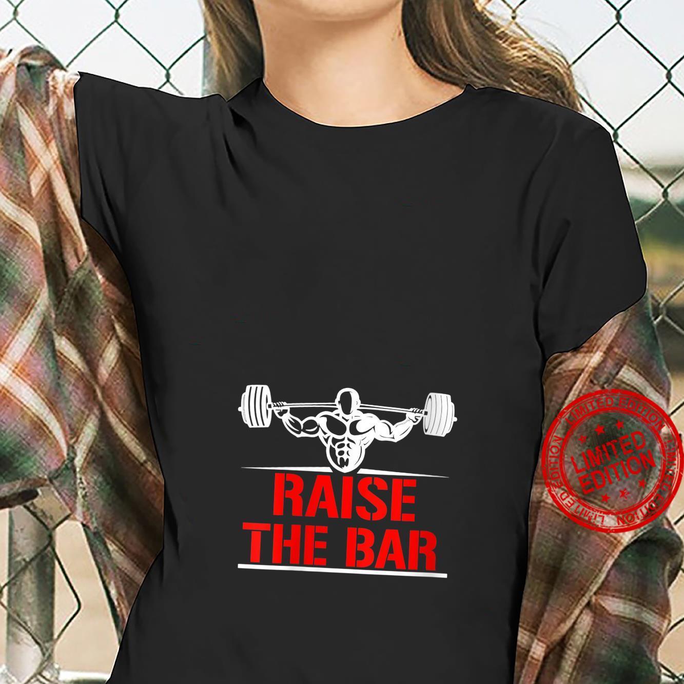 Womens Raise The Bar Shirt ladies tee