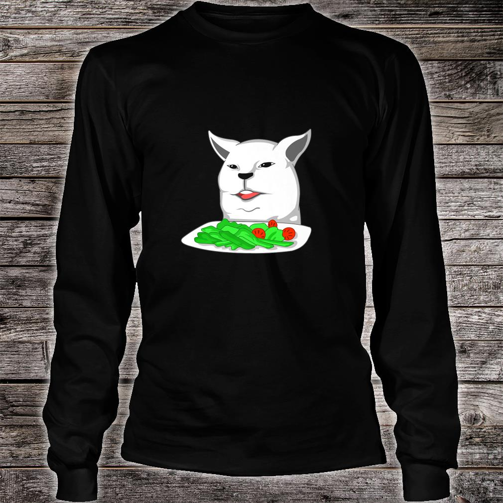 Angry yelling at confused cat at dinner table meme Shirt long sleeved