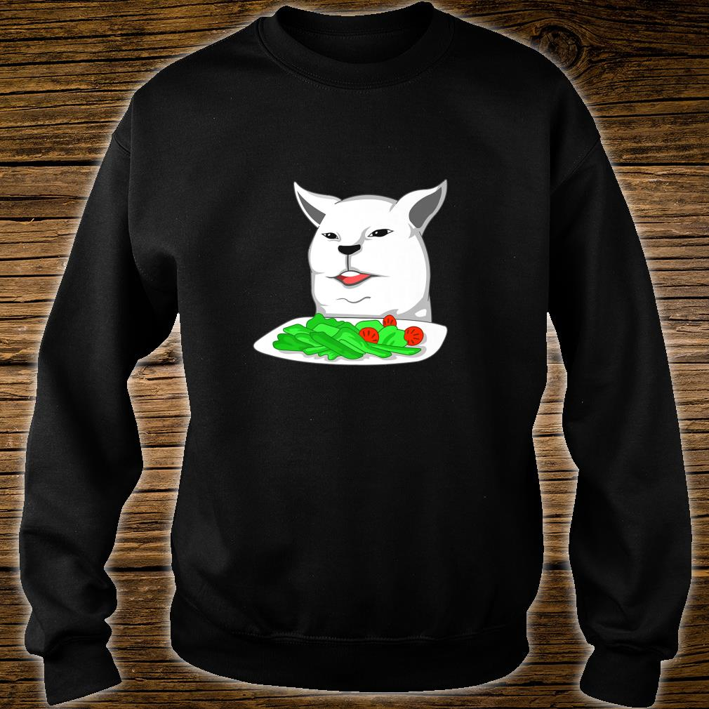 Angry yelling at confused cat at dinner table meme Shirt sweater
