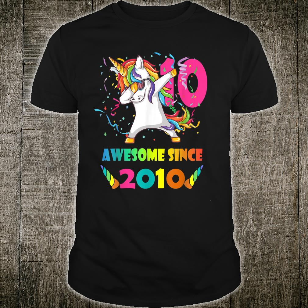 Birthday Unicorn 10 Years Old Awesome Since 2010 Shirt
