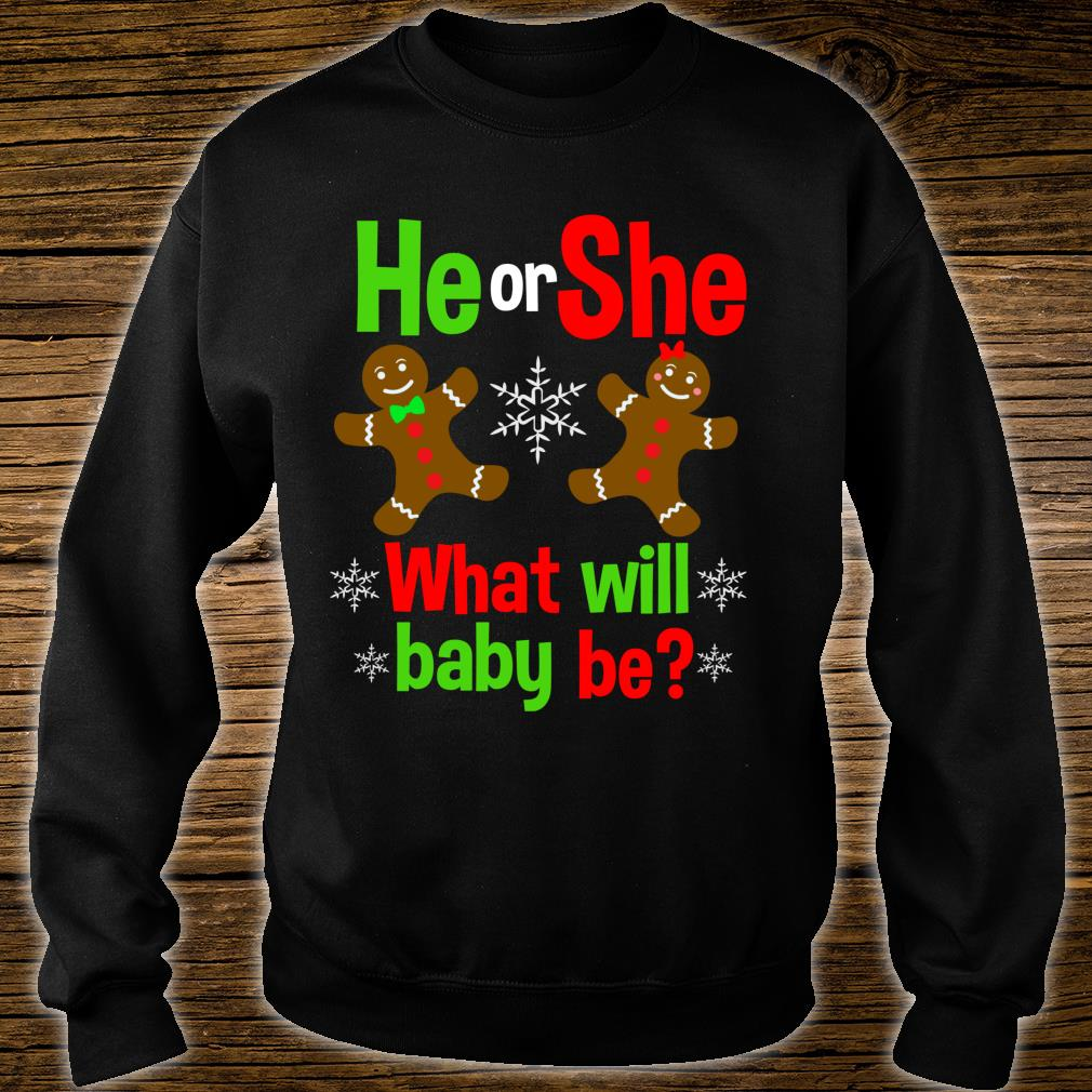 Christmas Gender Reveal Gingerbread Cookie He or She Baby Shirt sweater