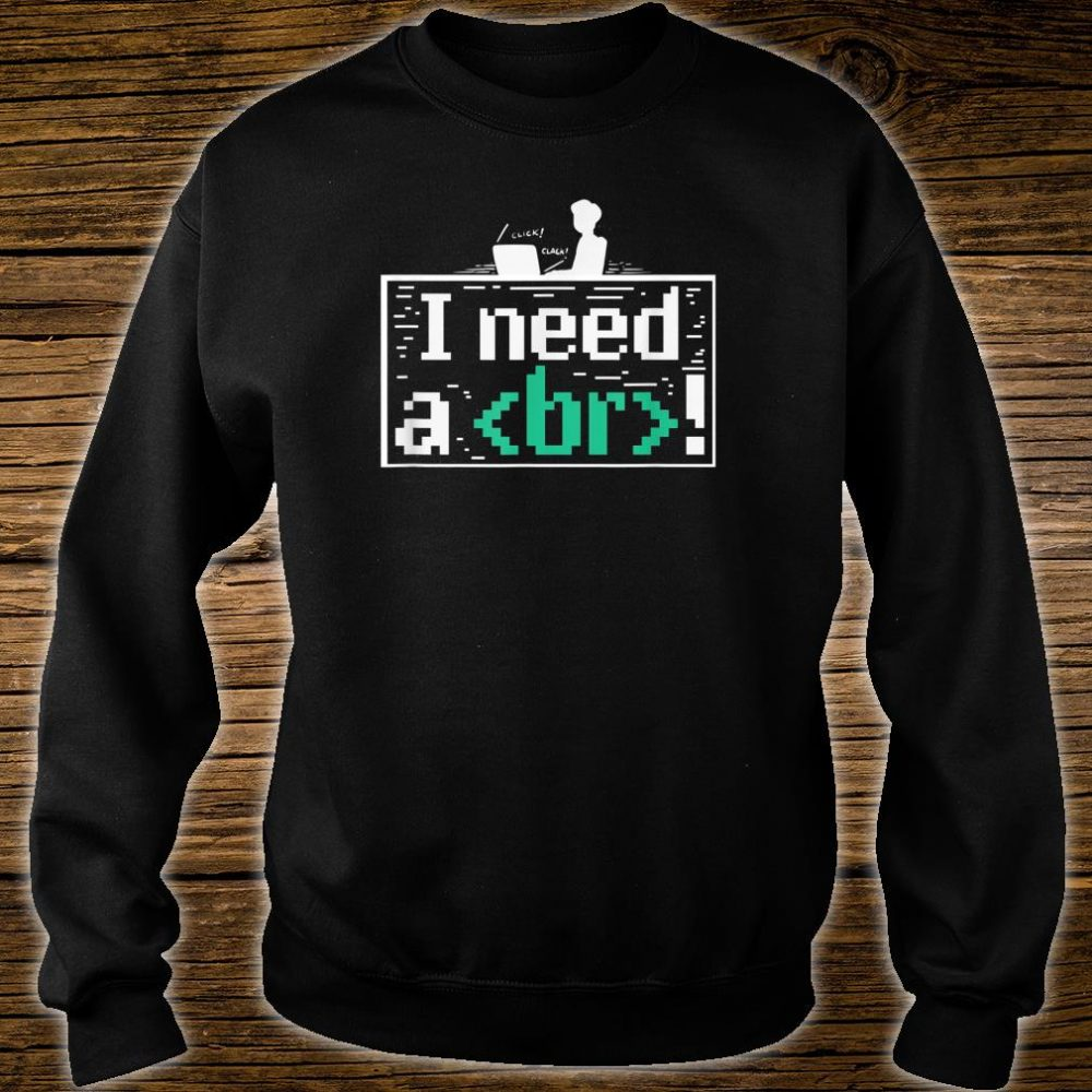 Funny Coding For A Programmer Shirt sweater