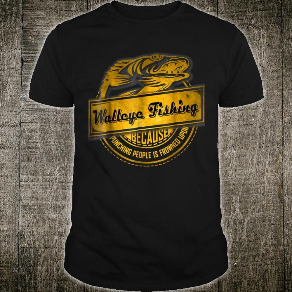 Funny Fishing Shirt Walleye Fishing Not Punching Shirt