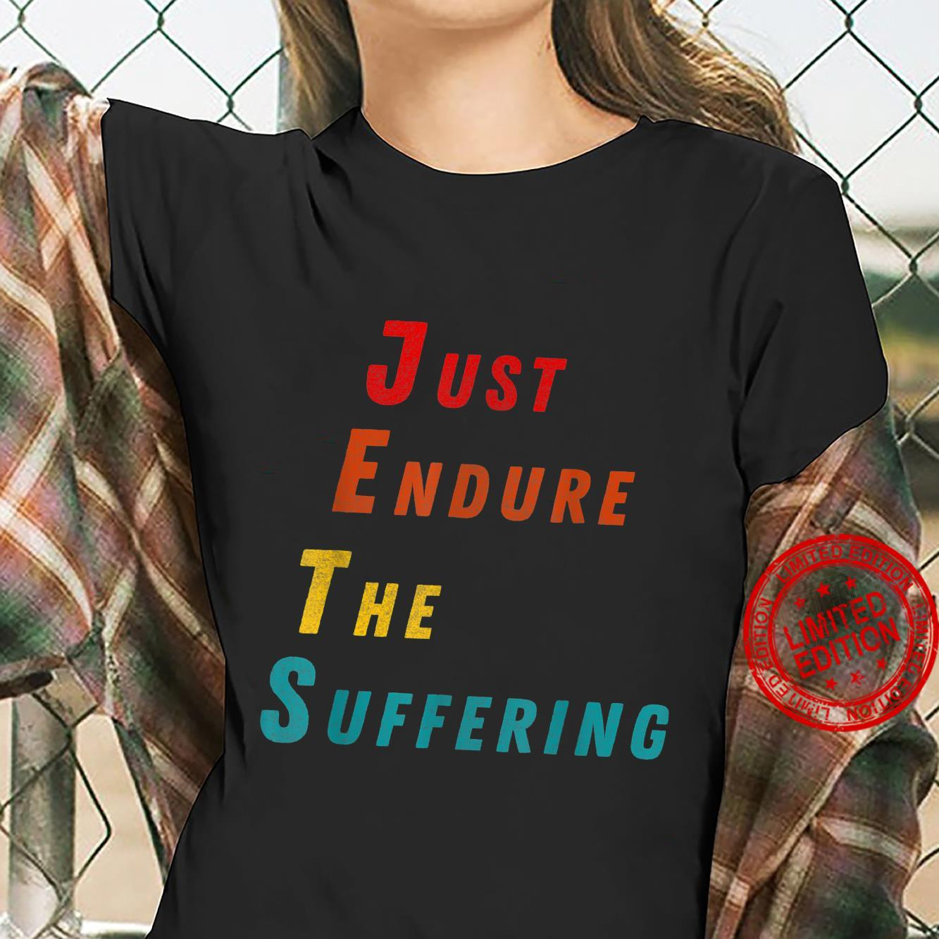 Funny Just Endure The Suffering Perfect Christmas Shirt ladies tee