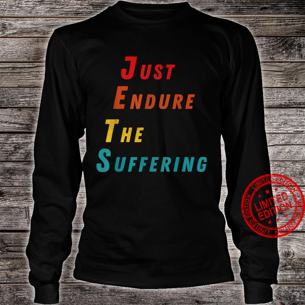 Funny Just Endure The Suffering Perfect Christmas Shirt long sleeved