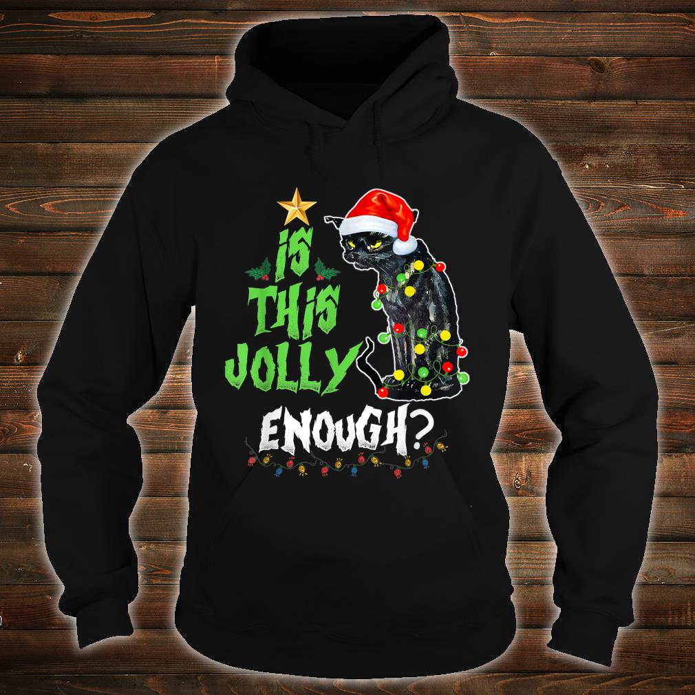 Halloween Is this jolly enough Noel Cat merry christmas Shirt hoodie