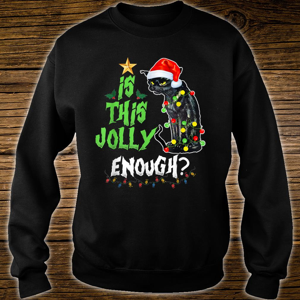 Halloween Is this jolly enough Noel Cat merry christmas Shirt sweater