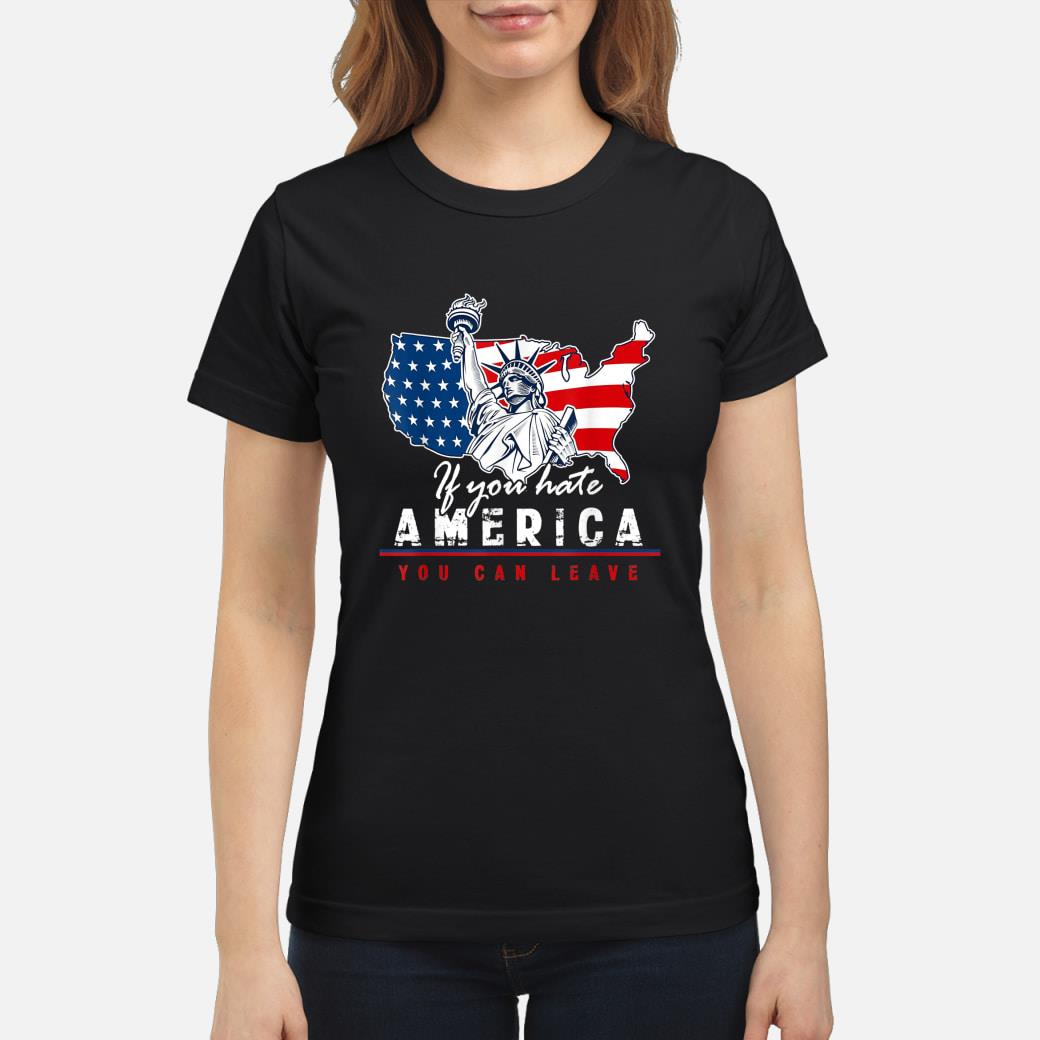 If You Hate America You Can Leave American Flag Trump Shirt ladies tee