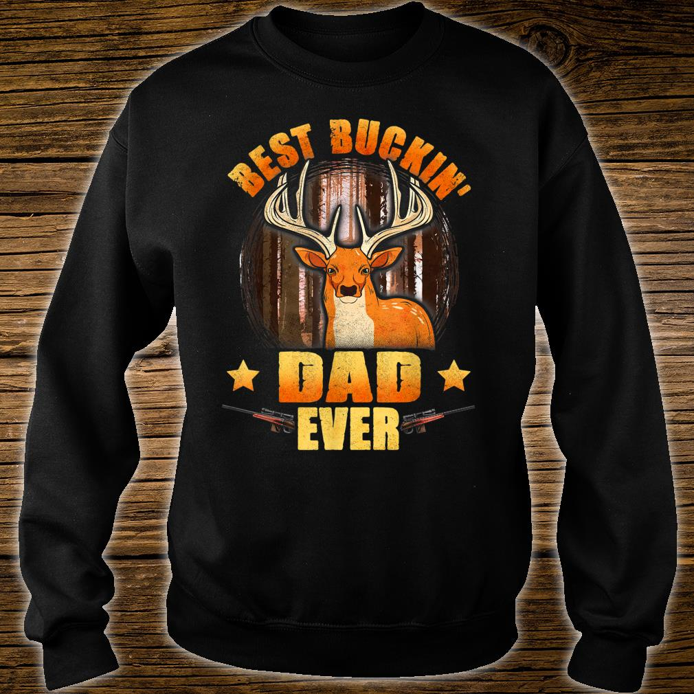 Mens Best Buckin' Dad Ever Deer Hunting Christmas Shirt sweater
