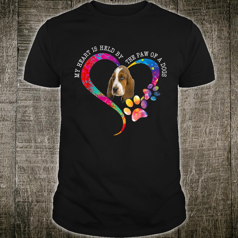 My Heart Is Held By The Paw Of A Basset Hound Lover Shirt