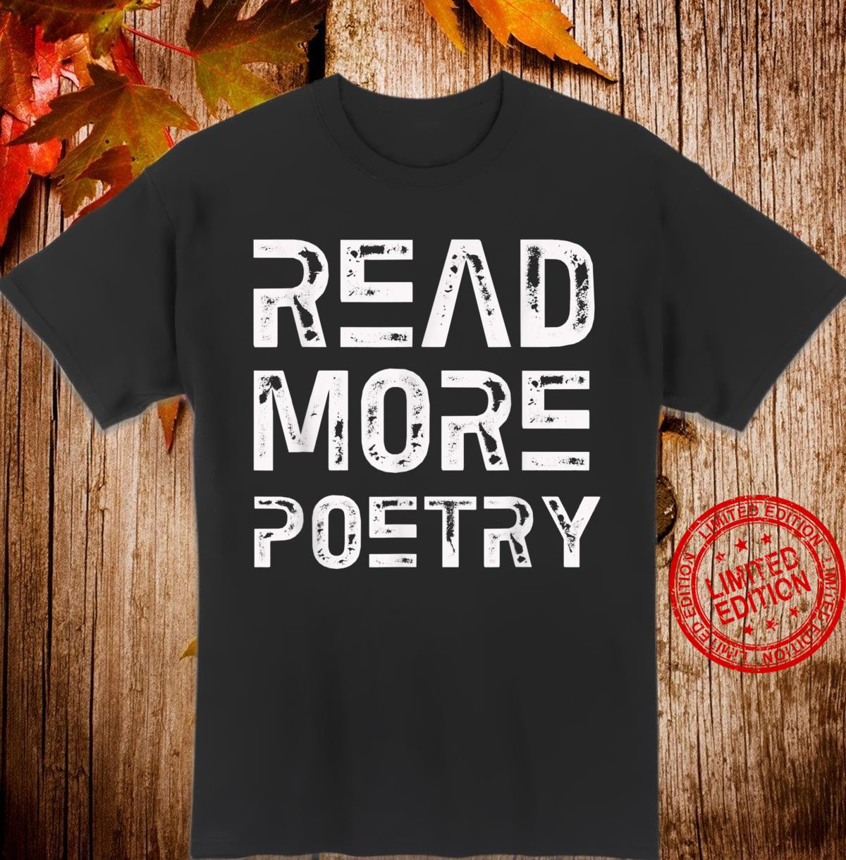 Read More Poetry Poets Poetry Reader Shirt