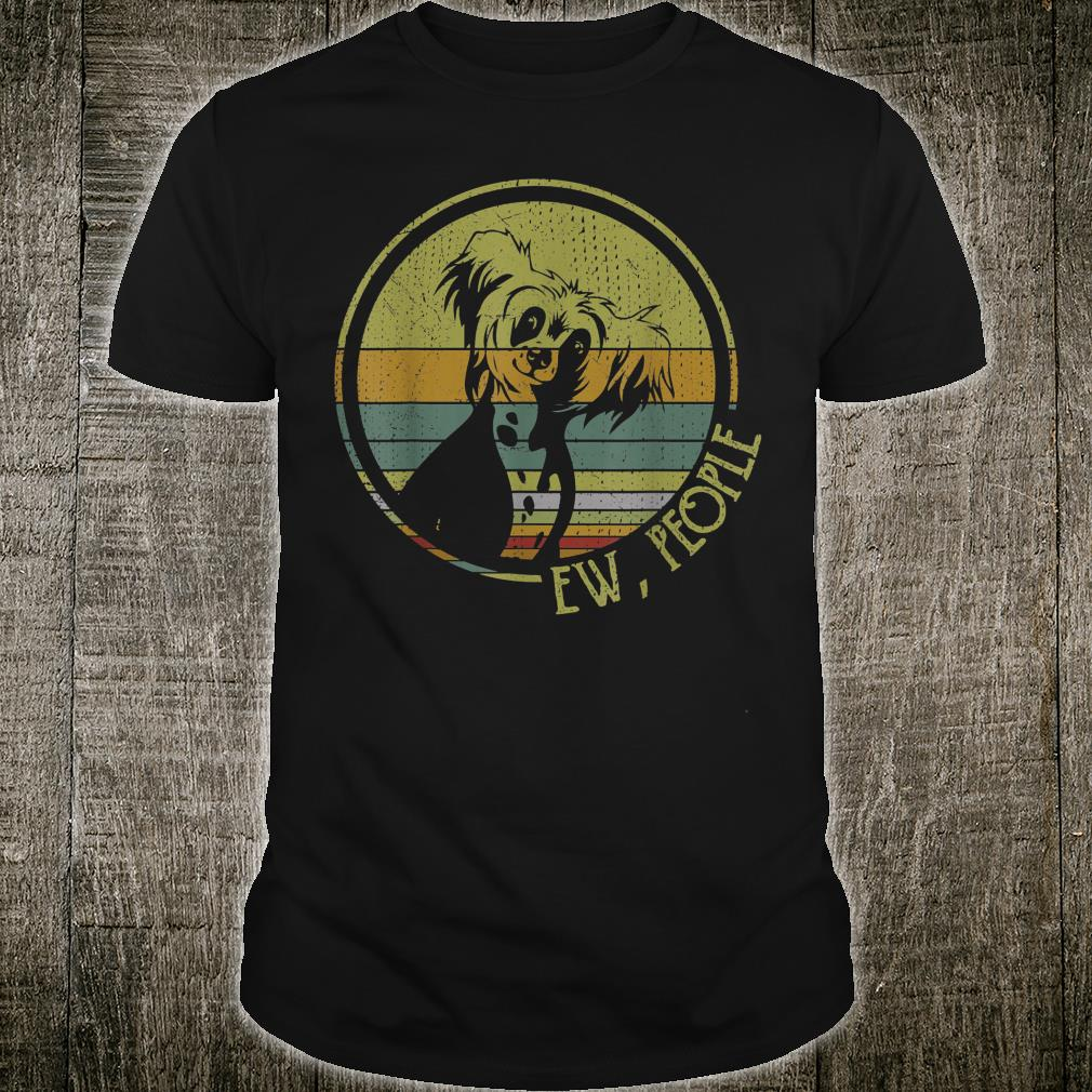 Retro Vintage Ew People Chinese Crested Dog Lover Shirt