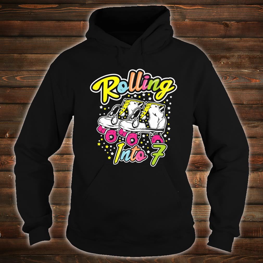 Rolling Into 7 Years Old Bday Girl Let's Roll 7 th Birthday Shirt hoodie