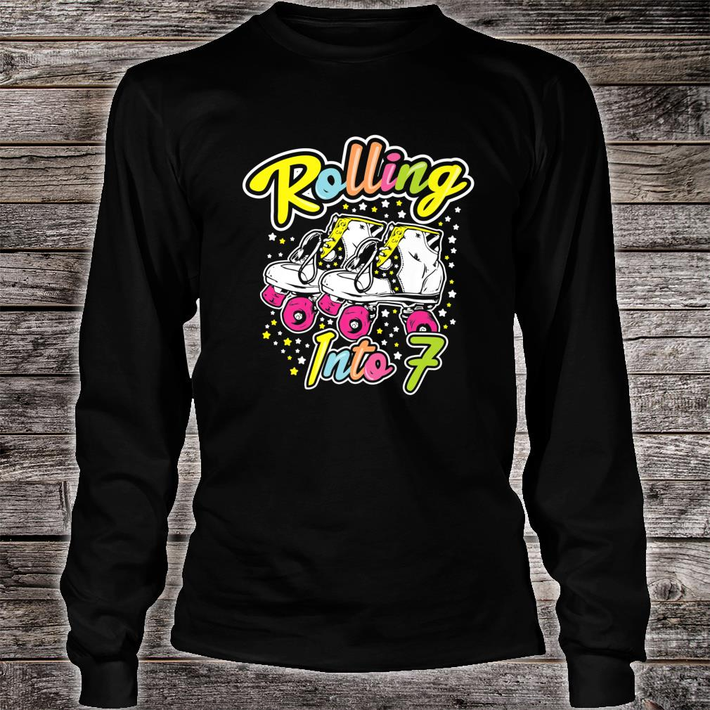 Rolling Into 7 Years Old Bday Girl Let's Roll 7 th Birthday Shirt long sleeved