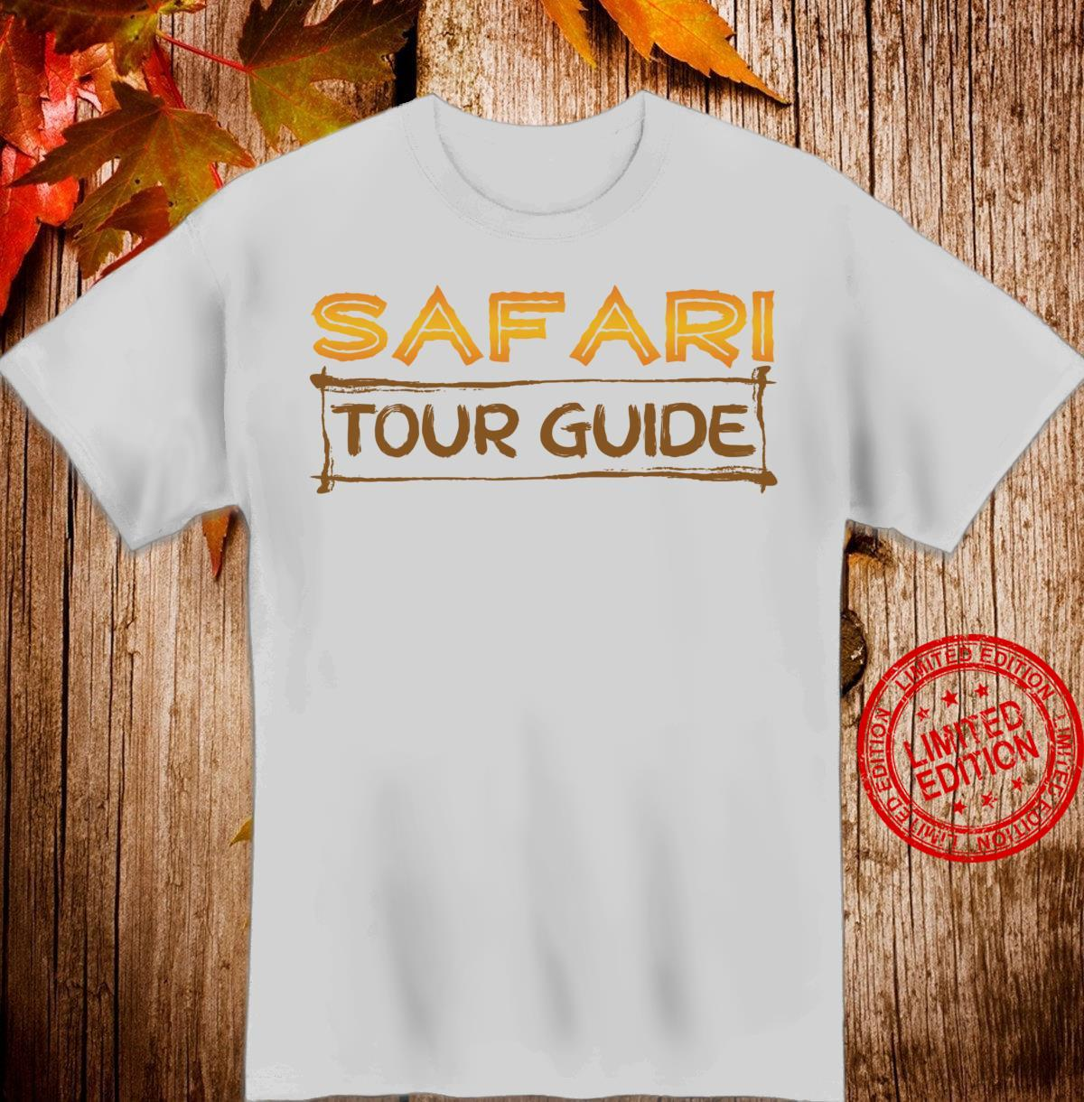 Safari Tour Guide Kenya Tanzania Namibia Animal Shirt