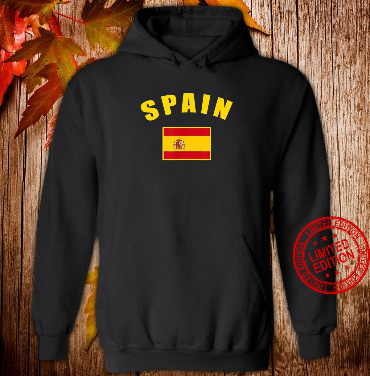 Spain flag Spanish National Country Flag Spanish flag Shirt hoodie