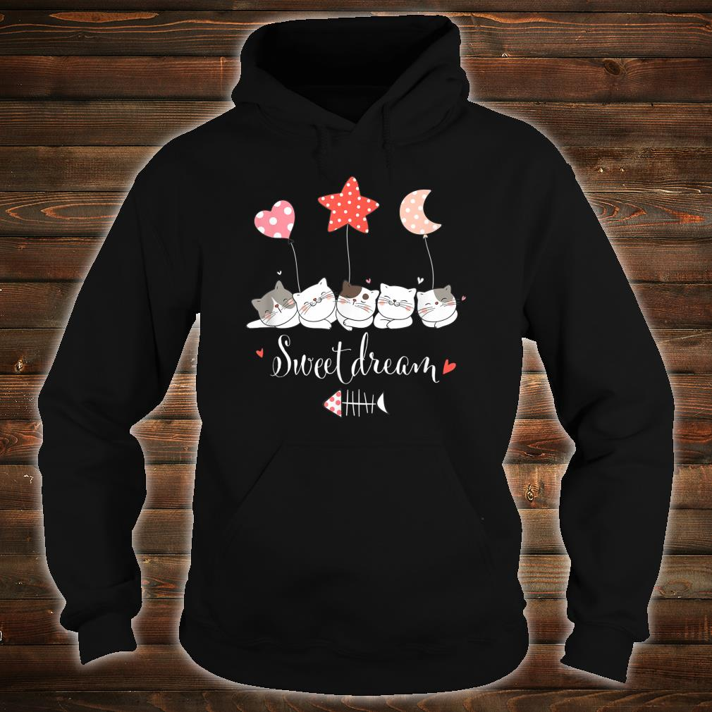 Sweets Dreams Cat For Kitten's Lovers Shirt hoodie