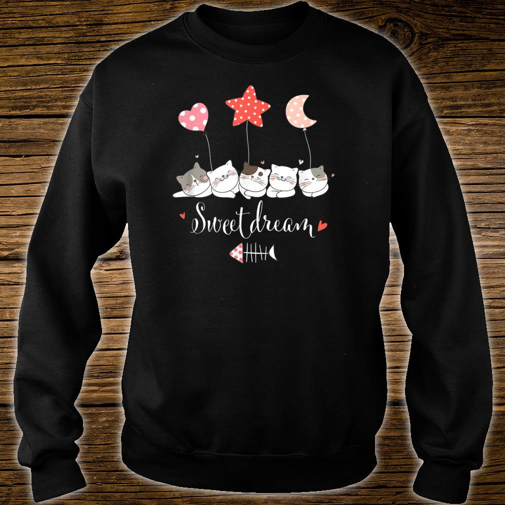 Sweets Dreams Cat For Kitten's Lovers Shirt sweater