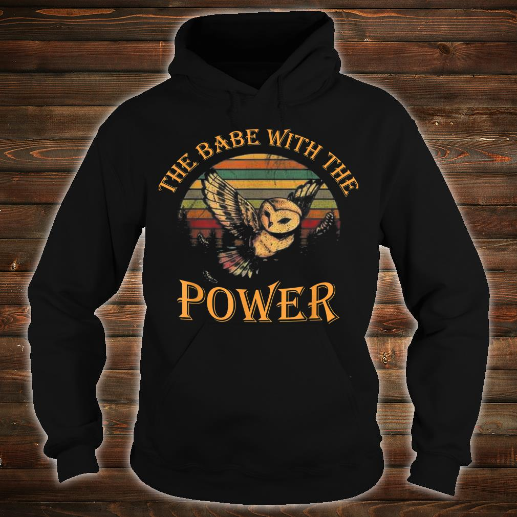 The Babe With The Power Shirt hoodie