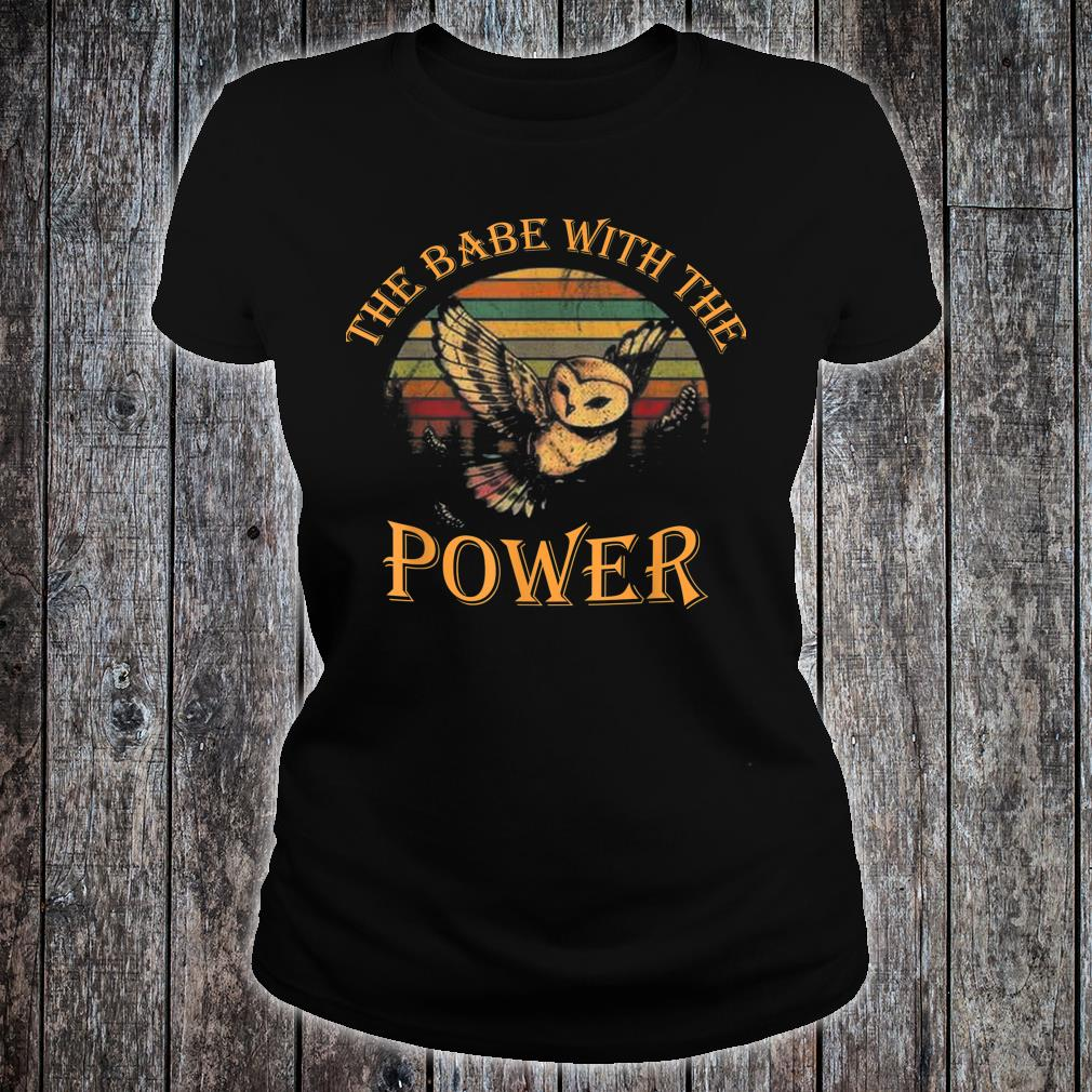 The Babe With The Power Shirt ladies tee